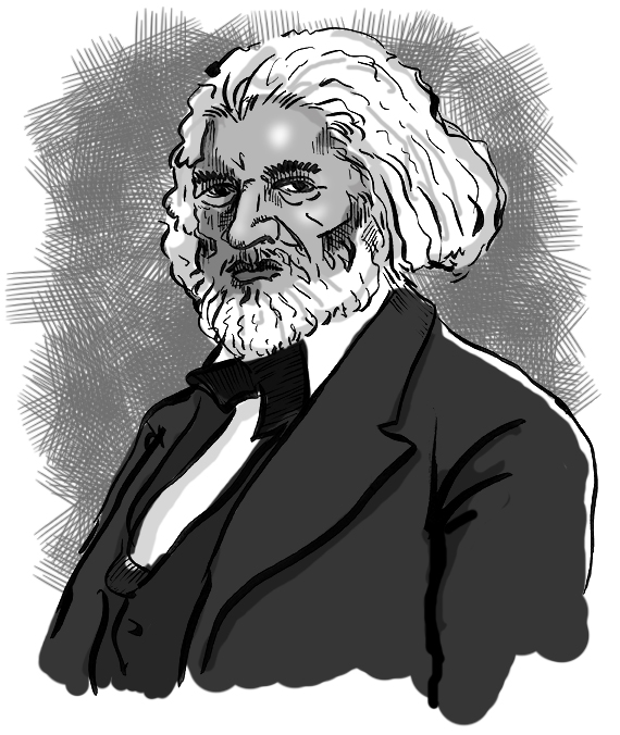 Frederick Douglass is an example of somebody who's done an amazing job and is getting recognized more and more, I notice.